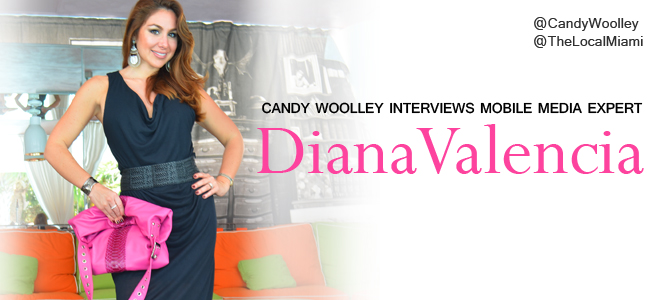 Candy Woolley: Interview with Mobile Media Expert Diana Valencia