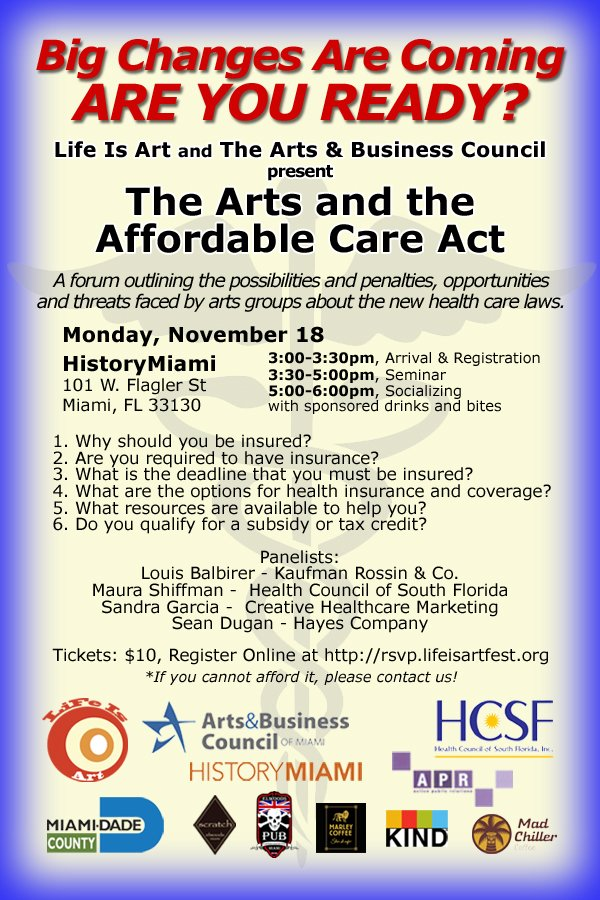 Affordable Care Act Miami Seminar Presented By Life Is Art and Arts & Business Council