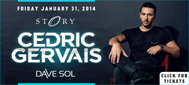 Cedric Gervais at STORY South Beach Friday January 31st