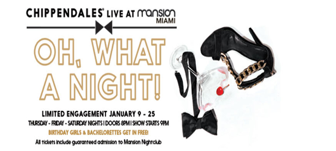Chippendales In Miami: Live At Mansion Nightclub Saturday January 25th