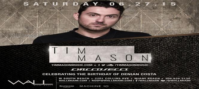 Tim Mason at WALL Miami June 27th