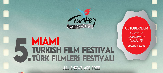 Miami Turkish Film Festival October 13th – 15th