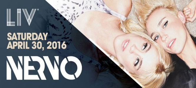 NERVO at LIV Miami April 30th